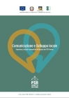 Comunicare lo sviluppo locale: esperienze e prospettive nel quadro del PSR Veneto